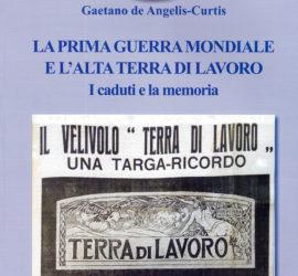 Copertina del volume premiato La prima guerra mondiale e l'alta Terra di Lavoro.