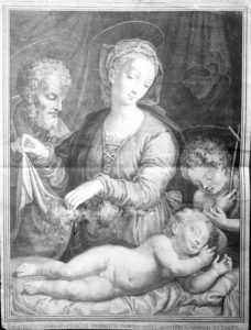 Stampa de La Sacra Famiglia con in basso la scritta «Ex celeberrima Raphaelis Urbinatis tabula apud Montem Cassinum extante»