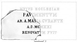 Fig. 3. Apografo di Maurizio Zambardi con ipotesi di ricostruzione dell'epigrafe inerente la nuova pavimentazione del 1921.